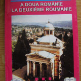 Lia-Maria Andreita - A doua Romanie/La deuxieme Roumanie (romana/franceza) - Carte de calatorie