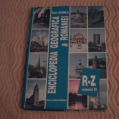 Enciclopedia geografica a Romaniei - vol 3, de la R la Z, Alta editura