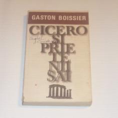 GOSTON BOISSIER - CICERO SI PRIETENII SAI
