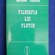 GRIGORE TAUSAN - FILOSOFIA LUI PLOTIN - IASI - 1993