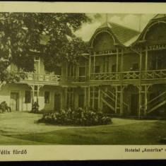 Baile Felix Furdo - Hotelul Amerika - circulata 1928