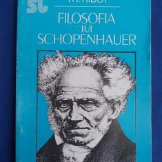 TH.RIBOT - FILOSOFIA LUI SCHOPENHAUER - BUCURESTI - 1993 - Filosofie