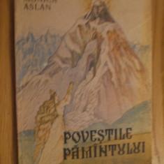POVESTILE PAMINTULUI - Monica Aslan - ilustratii: Elena Boariu-Opris -1990 - Carte de povesti