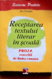 RECEPTAREA TEXTULUI LITERAR IN SCOALA - Ilie Cileaga, Alta editura
