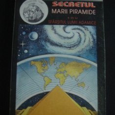 G. BARBARIN - SECRETUL MARII PIRAMIDE SAU SFARSITUL LUMII ADAMICE {1994} - Carte paranormal