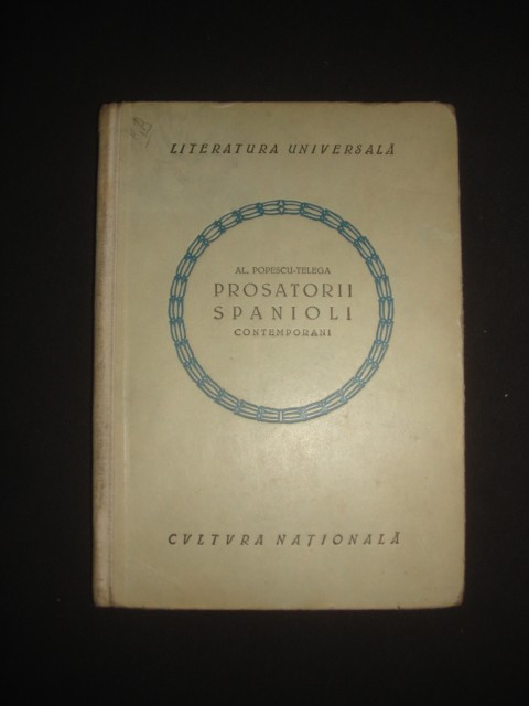 AL. POPESCU-TELEGA - PROSATORII SPANIOLI CONTEMPORANI {1923}