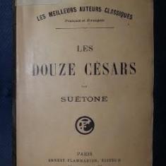 Suetoniu Suetonius Suetone LES DOUZE CESARS trad. franceza de La Harpe Ed. Flammarion interbelica