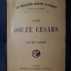 Suetoniu Suetonius Suetone LES DOUZE CESARS trad. franceza de La Harpe Ed. Flammarion interbelica - Istorie