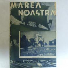 Marea Noastra Revista ligii navale romane Anul VI Nr. 5 Mai 1937