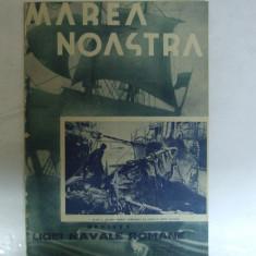 Marea Noastra Revista ligii navale romane Anul VII Nr. 2 - 3 Februarie - Martie 1938