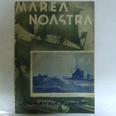 Marea Noastra Revista ligii navale romane Anul VII Nr. 5 Mai 1938