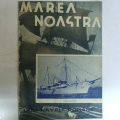 Marea Noastra Revista ligii navale romane Anul VI Nr. 10 Octombrie 1937