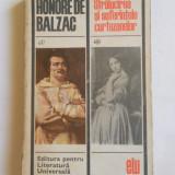 HONORE DE BALZAC - STRALUCIREA SI SUFERINTELE CURTEZANELOR - Roman, Anul publicarii: 1968