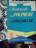 MATERIALE DIN POLIMERI IN CONSTRUCTII