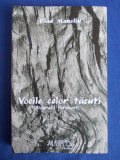 VLAD MANOLIU - VOCILE CELOR TACUTI * BIOGRAFII TARANESTI - 2012 *, Alta editura