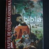 BIBLIA* PERSONAJE SI EVENIMENTE: DE LA CREATIE LA JUDECATORI volumul 7  {2010}