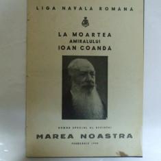 Marea Noastra Revista ligii navale romane Anul IX Numar special februarie 1940 La moartea amiralului Ioan Coanda