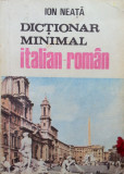 DICTIONAR MINIMAL ITALIAN - ROMAN - Ion Neata