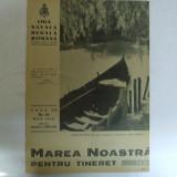 Marea Noastra pentru tineret Revista ligii navale romane Anul VIII Nr.  12   Mai 1940