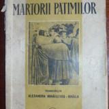 Papini, G. - MARTORII PATIMILOR, ed. Cugetarea * Georgescu Delafras - Carte veche
