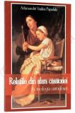 RELATIILE DIN AFARA CASATORIEI IN TEOLOGIA ORTODOXA DE ARHIMANDRIT VASILIOS PAPADAKI,EDITURA CARTEA ORTODOXA 2011