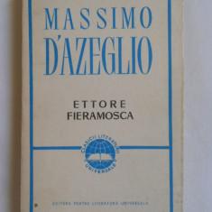 MASSIMO D'AZEGLIO - ETTORE FIERAMOSCA {1967} - Roman