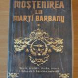 Mostenirea lui Marti Barbany - Chufo Llorens (2 volume) - Roman, Nemira