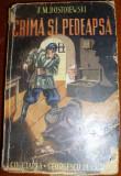 Dostoiewski, F. - CRIMA SI PEDEAPSA, ed. Cugetarea . Georgescu Delafras