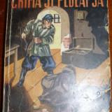 Dostoiewski, F. - CRIMA SI PEDEAPSA, ed. Cugetarea . Georgescu Delafras - Carte veche