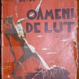 Botez, D. - OAMENI DE LUT, ed. Forum, Alta editura