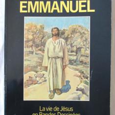 EMMANUEL - LA VIE DE JESUS EN BANDES DESSINEES, J. Gillain /H. Balthasar, 1984 - Biblia pentru copii