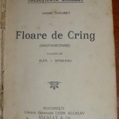 Theuriet, A. FLOARE DE CRING, Libraria Universala Leon Alcalay and Co., Colectiunea Alcalay - Carte veche