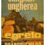EGRETA BRANCOVENILOR DE OLIMPIAN UNGHEREA,EDITURA SCRISUL ROMANESC 1986,STARE BUNA, Alta editura