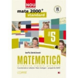 MATEMATICA ARITIMETICA ALGEBRA GEOMETRIE CLASA 5 MATE 200+ STANDARD,EDITURA PARALELA 45 2012, Alta editura