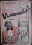 "Coppee, F. - VINOVATUL, ed. ""Universala"" Alcalay and Co., Biblioteca pentru toti, Alta editura"