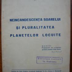 Dr. Eraclie Sterian - Neincandescenta soarelui si pluralitatea planetelor locuite - cu autograf - 1943 - Carte Editie princeps