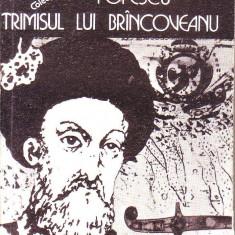 Petru Demetrescu Popescu-Trimisul lui Brancoveanu - Roman istoric