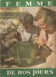 (C4569) REVISTA FEMME DE NOS JOURS ( FEMEIA ZILELOR NOASTRE ), NR. 6, 1958, TEXT IN LIMBA FRANCEZA