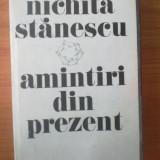 H5 Nichita Stanescu - Amintiri din prezent - Roman, Anul publicarii: 1985