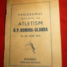 Program -  Intalnirea  Atletism RPR- Olanda 1954 ,adnotari , rezultate