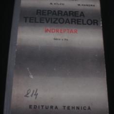 R. DOROBANTU - REPARAREA TELEVIZOARELOR INDREPTAR