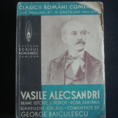 VASILE ALECSANDRI - DRAME ISTORICE* DESPOT VODA* FANTANA BLANDUZIEI* OVIDIU  {editie veche}