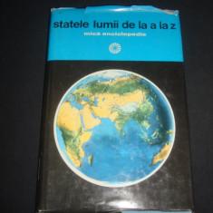 HORIA C. MATEI - STATELE LUMII DE LA A LA Z MICA ENCICLOPEDIE {1975}