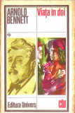 Arnold Bennett-Viata in doi, Univers, 1983