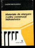Materiale de etansare pentru constructii hidrotehnice
