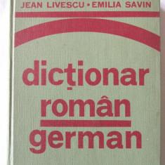 """""""DICTIONAR ROMAN - GERMAN (pentru uzul elevilor)"""", Jean Livescu / E. Savin, 1976"""