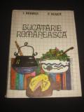 I. NEGREA * F. BUSCA - BUCATARIE ROMANEASCA {1985}, Alta editura