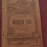 Carte --- Schiller - Wilhelm Tell - Biblioteca pentru toti - 176 pagini - Carte veche