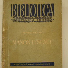 MANON LESCAUT - Abatele Prevost (editia I ) - Roman, Anul publicarii: 1955