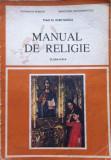 MANUAL DE RELIGIE CLASA A III-A - Ioan Sauca, Clasa 3, Alte materii, Alta editura